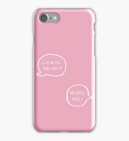 What Did You Make Today iPhone Case/Skin