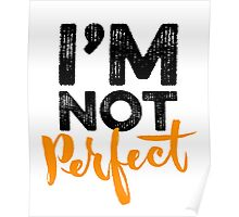 I'm Not Perfect Poster