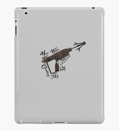 You Were Coveting My Grappler - Warehouse 13 iPad Case/Skin