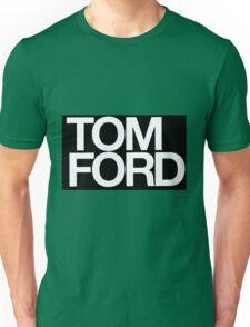 TOM FORD #fashion Unisex T-Shirt