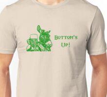 Bottom's Up! Unisex T-Shirt