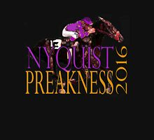 Nyquist Preakness 2016 Horse Racing t-shirts and gifts Unisex T-Shirt