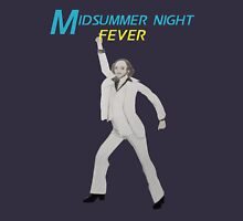 Midsummer Night Fever! Unisex T-Shirt