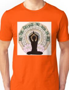 Be the change you wish to see Unisex T-Shirt