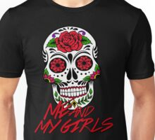 ME AND MY GIRLS Unisex T-Shirt