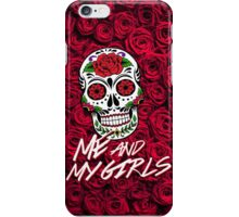ME AND MY GIRLS iPhone Case/Skin