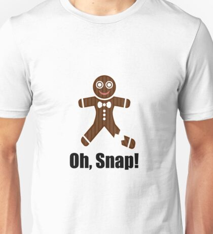 Oh Snap Gingerbread Unisex T-Shirt