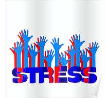 Stress Poster