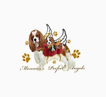 Cavalier King Charles Momma's Perfect Angels Unisex T-Shirt