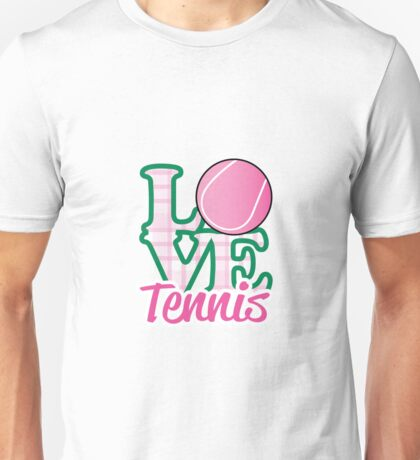 Love Tennis  Unisex T-Shirt
