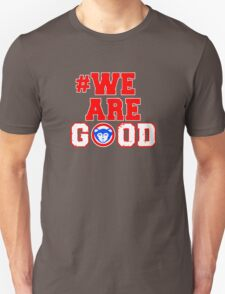 Chicago Cubs - We Are Bears Good T-Shirt