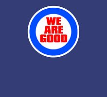 Chicago Cubs - We Are Good T-Shirt