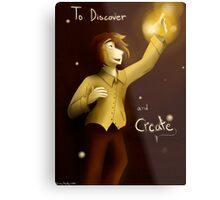 To Discover and Create Metal Print