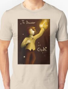 To Discover and Create Unisex T-Shirt