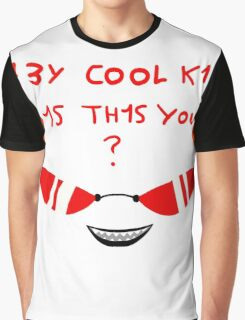 Terezi H3Y COOL K1D 1S TH1S YOU? Graphic T-Shirt