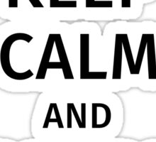 Keep Calm and Canoe On Sticker