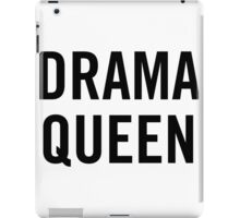 Drama Queen (Black)  iPad Case/Skin