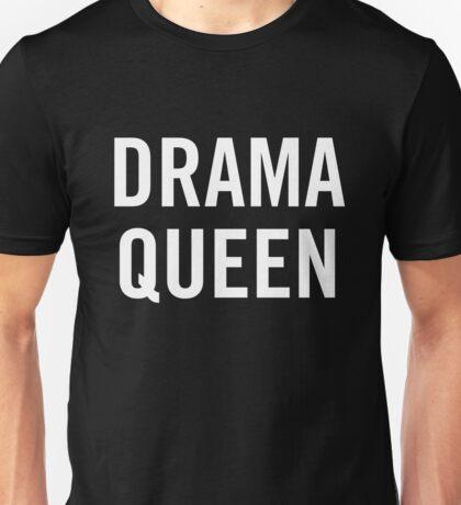 Drama Queen (White) Unisex T-Shirt