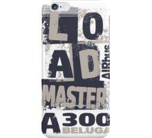Loadmaster Beluga iPhone Case/Skin