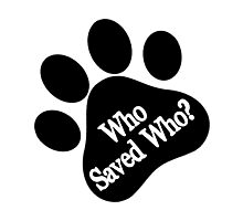 Who Rescued Who Photographic Print