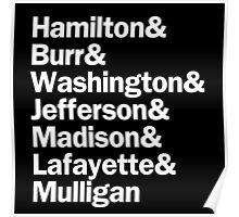 Hamilton - Hamilton & Burr & Washington & Jefferson & Madison & Lafayette & Mulligan | Black Poster