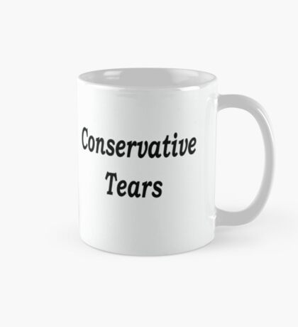 Conservative Tears - White Mug