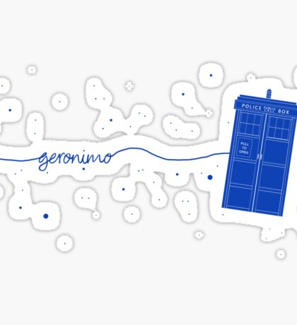 Geronimo to the TARDIS (in blue) Sticker