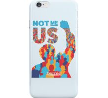 Not Me Us - High Quality Resolution iPhone Case/Skin
