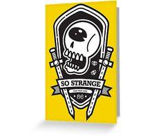 So Strange Emblem Greeting Card