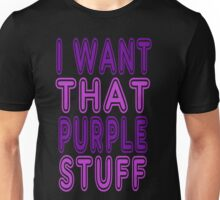 Chappelle's Show - I Want That Purple Stuff Unisex T-Shirt