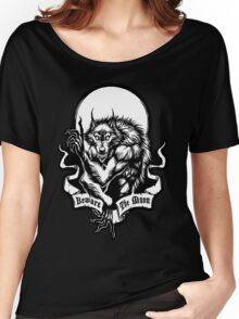 Beware the Moon Women's Relaxed Fit T-Shirt