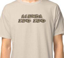 Zug Zug Classic T-Shirt