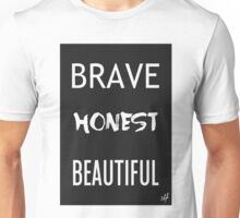 Brave Honest Beautiful // 5H Unisex T-Shirt