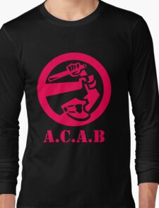 A.C.A.B All Cops Are Bastards Long Sleeve T-Shirt