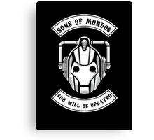 Sons Of Mondos - You will be deleted Canvas Print