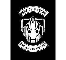 Sons Of Mondos - You will be deleted Photographic Print