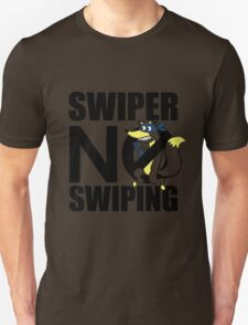 Swiper No Swiping Multi-Color Unisex T-Shirt
