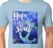 Hope is the anchor of the soul Bible inspiration Unisex T-Shirt