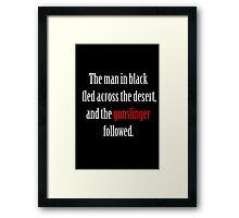 The man in black and the Gunslinger Framed Print