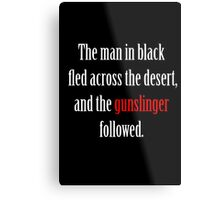The man in black and the Gunslinger Metal Print