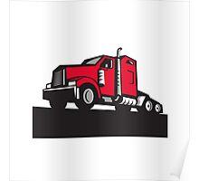 Semi Truck Tractor Low Angle Retro Poster