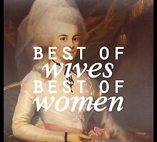best of wives, best of women by Annie Louise