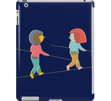 Tight Rope Walkers iPad Case/Skin