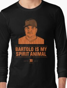 Bartolo Is My Spirit Animal Long Sleeve T-Shirt