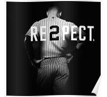 Respect Derek Jeter Re2pect Poster