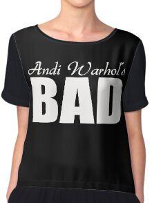 Andy Warhol's Bad Chiffon Top