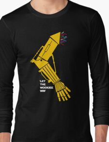 Let the Wookiee win! Long Sleeve T-Shirt