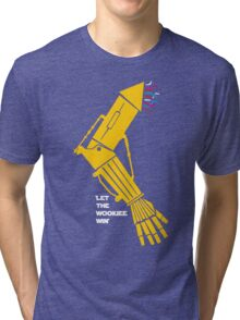 Let the Wookiee win! Tri-blend T-Shirt