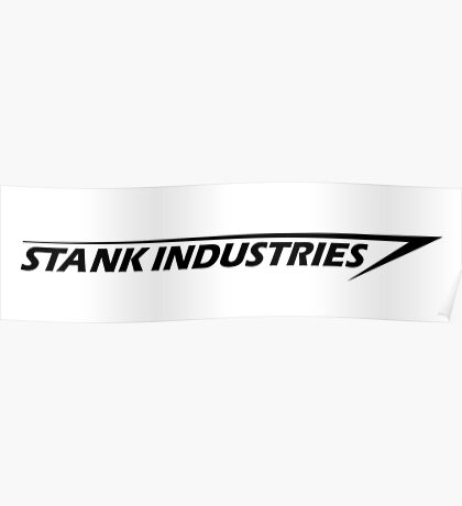 Stank Industries Poster