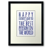 Best Person Funny Father's Day Card Framed Print